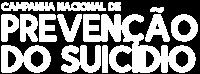 Campanha Nacional de Prevenção do Suicídio